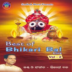 Best of Bhikhari Bal, Vol. 2