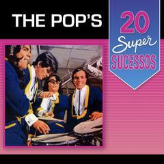 The Pop's 20 Super Sucessos