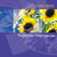 The Definitive China Crisis Live