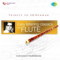 Easy Listening Classics on Flute - Tribute to S.D. Burman