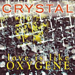 Love Is Like Oxygene
