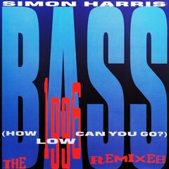 Bass (How Low Can You Go) [The 1996 Remixes]