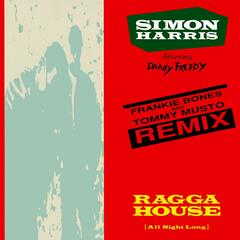 Ragga House (All Night Long) [Frankie Bones & Tommy Musto Remix]