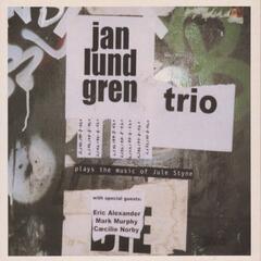Jan Lundgren Trio Plays the Music of Jule Styne