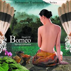 Heart of Borneo - Spa and Relaxation