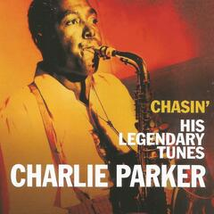 Charlie Parker, Chasin' His Legendary Tunes