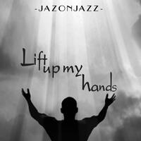 Lift up My Hands