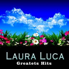 Laura Luca: Greatest Hits