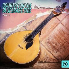 Country on the Bluegrass Side, Vol. 4
