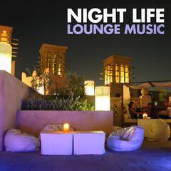 Night Life Lounge Music