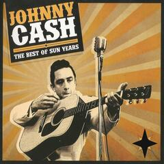 Johnny Cash, the Best of Sun Years