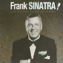 Jazz Masters Deluxe Collection, Frank Sinatra