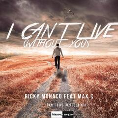 I Can't Live (Without You) [Remixes]