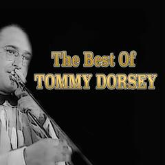 The Best of Tommy Dorsey