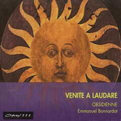 Venite a Laudare: Music from the 15th & 16th Centuries