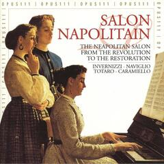 The Neapolitan Salon - From the Revolution to the Restoration