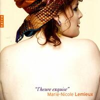 Mélodies: l'heure exquise