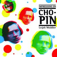 Impressions on Chopin
