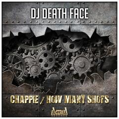 Chappie / How Many Shots