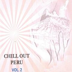 Chill Out Perú Vol..2