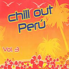 Chill Out Perú Vol..3
