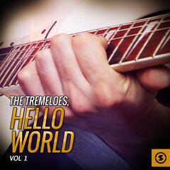 The Tremeloes, Hello World, Vol. 1