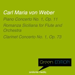 Green Edition - Carl Maria von Weber: Piano Concerto No. 1, Op. 11 & Clarinet Concerto No. 1, Op. 73