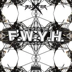 F.W.Y.H.