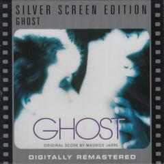 Ghost (Original Motion Picture Soundtrack) [Silver Screen Edition]