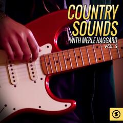 Country Sounds With Merle Haggard, Vol. 3