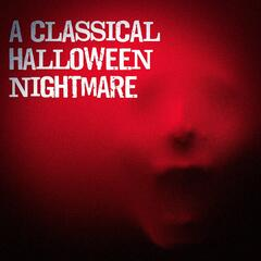 A Classical Halloween Nightmare