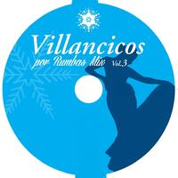 Villancicos por Rumbas Mix Vol. 3