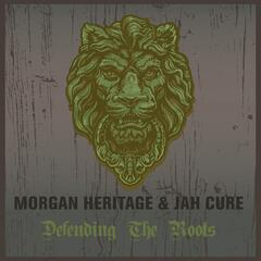 Morgan Heritage & Jah Cure Defending the Roots
