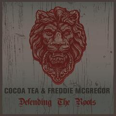 Coco Tea & Freddie McGregor Defending the Roots