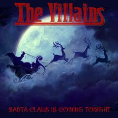 Santa Claus Is Coming Tonight