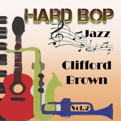 Hard Bop Jazz Vol. 2, Clifford Brown