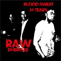 Blood Sweat N' Tears