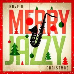 Have a Merry Jazzy Christmas
