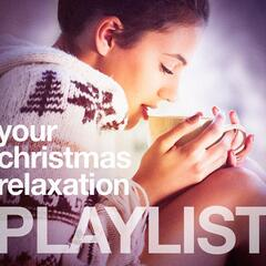 Your Christmas Relaxation Playlist
