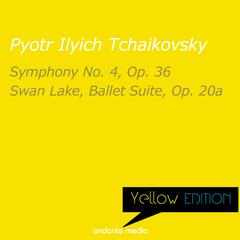 Yellow Edition - Tchaikovsky: Symphony No. 4, Op. 36 & Swan Lake, Ballet Suite, Op. 20a