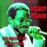 Delroy Wilson: The Mash It up Collection