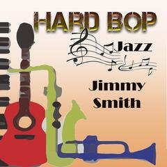Hard Bop Jazz, Jimmy Smith