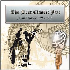 The Best Classic Jazz, Jimmie Noone 1928 - 1929
