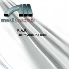 The rhythm the rebel
