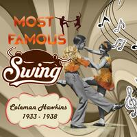 Most Famous Swing, Coleman Hawkins 1933 - 1938