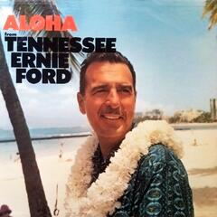 Aloha from Tennessee Ernie Ford