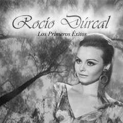 Rocío Dúrcal - Los Primeros Éxitos