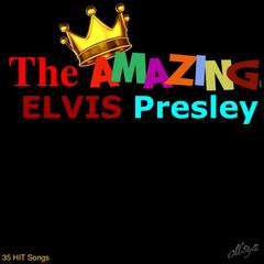 The Amazing Elvis Presley