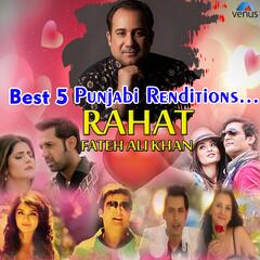 Best 5 Punjabi Renditions - Rahat Fateh Ali Khan