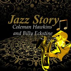 Jazz Story, Coleman Hawkins and Billy Eckstine